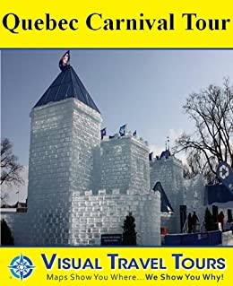 Amazon.com: Quebec Winter Carnival Tour: A Self-guided Walking Tour on