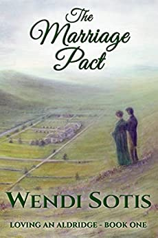 The Marriage Pact (Loving an Aldridge Book 1) by [Sotis, Wendi]