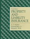 img - for Property and Liability Insurance by S. S. Huebner (2000-06-16) book / textbook / text book