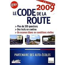 CODE DE LA ROUTE 2009 (LE)