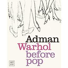 Adman: Warhol before Pop