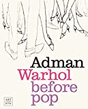 img - for Adman: Warhol before Pop book / textbook / text book