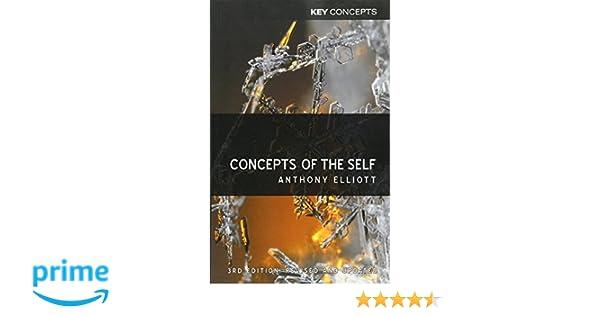 Concepts of the self anthony elliott 9780745661896 amazon concepts of the self anthony elliott 9780745661896 amazon books fandeluxe Gallery