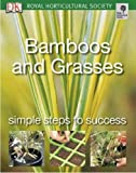 Bamboos and Grasses: Simple steps to success (RHS Simple Steps to Success)
