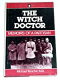 The Witch Doctor, Michael Temchin, 0896040445