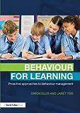 Behaviour for Learning, Janet Tod and Simon Ellis, 1843124661