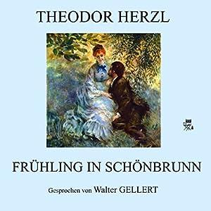 Frühling in Schönbrunn Hörbuch