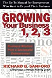 3 2 1 go - Growing Your Business 1, 2, 3: The Go-To Manual for Entrepreneurs  Who Want to Expand Their Business