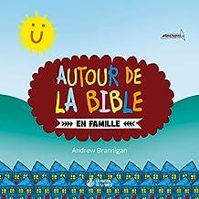 Autour de la Bible en famille (French Edition)