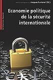 Economie politique de la sécurite internationale