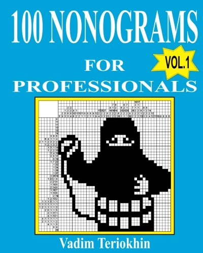 100 nonograms for professionals (Volume 1) by CreateSpace Independent Publishing Platform