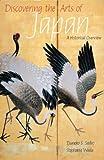 Discovering the Arts of Japan, Tsuneko S. Sadao and Stephanie Wada, 0789210355