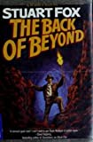 The Back of Beyond, Stuart Fox, 0312853661