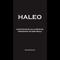 HALEO : Aventuras De Um Garoto De Programa Em São Paulo (Portuguese Edition) book cover