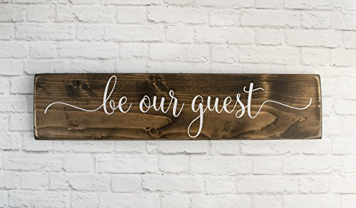 Dark Walnut Be Our Guest Wooden Sign - Rustic Farmhouse Wood