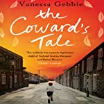 The Coward's Tale | Vanessa Gebbie