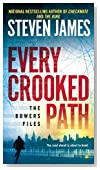 Every Crooked Path (The Bowers Files Book 9)