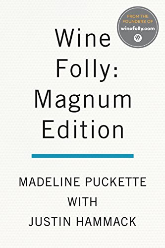 Wine Folly: Magnum Edition: The Master Class by Madeline Puckette, Justin Hammack
