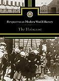 The Holocaust, David M. Haugen and Susan Musser, 0737752580