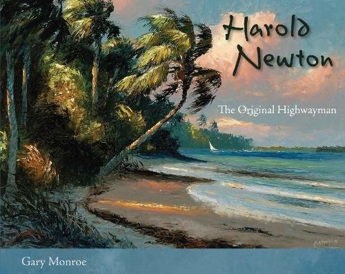 Books : Harold Newton: The Original Highwayman