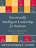 Emotionally Intelligent Leadership for Students: Development Guide by Marcy Levy Shankman (2010-08-09)