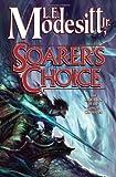 Soarer's Choice (Corean Chronicles, Book 6)
