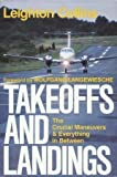 Takeoffs and Landings, Leighton Collins, 0440085039