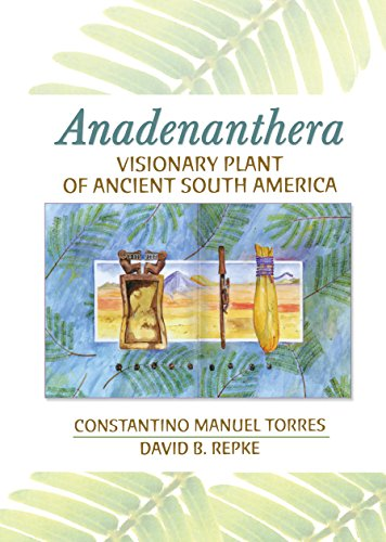 Anadenanthera: Visionary Plant Of Ancient South America