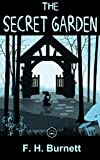 The Secret Garden: FREE Wuthering Heights By Emily Bronte (Illustrated, 100% Formatted) (100 Greatest Novels of All Time Book 11)