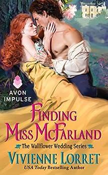 Finding Miss McFarland: The Wallflower Wedding Series by [Lorret, Vivienne]
