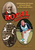 Royal Anniversary: Celebrating 125 Years of Lawn Bowls in New South Wales