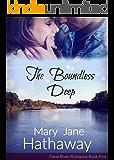 The Boundless Deep (A Cane River Romance): Cane River Romance Series Book Five