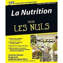 La nutrition pour les Nuls: Nouvelle édition spéciale Québec