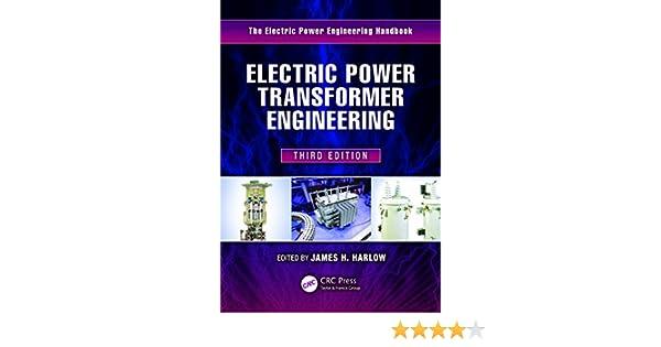 Electric power transformer engineering third edition the electric electric power transformer engineering third edition the electric power engineering handbook james h harlow ebook amazon fandeluxe Gallery