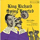 King Richard Swing Hearted