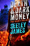 img - for Death and Dark Money (Sabel Security) (Volume 4) book / textbook / text book