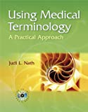 Medical Terminology : An Interactive Approach, Nath, Judi, 0781761638