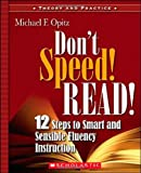 Don't Speed! Read!, Michael F. Opitz, 0439926505