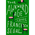 The Awkward Age: A Novel