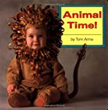 Animal Time!, Tom Arma, 0448404370