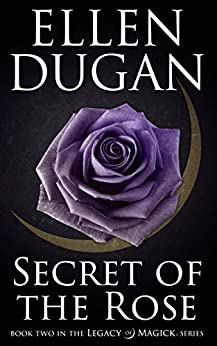 Secret of the rose book series