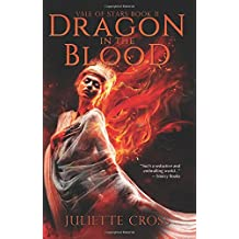 Dragon in the Blood (Vale of Stars) (Volume 2)