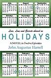 Holidays, John Augustus Harrell, 1593307241