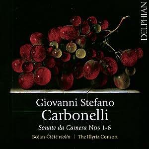 Giovanni Stefano Carbonelli: Sonate da Camera, Nos. 1-6