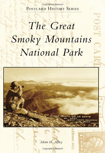 The Great Smoky Mountains National Park (Postcard History)