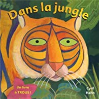 Dans la jungle par Cyril Hahn