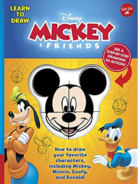 Learn To Draw Disney Mickey Friends How To Draw Your Favorite