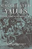#9: Calculated Values: Finance, Politics, and the Quantitative Age