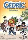 Cedric, tome 29 : Un look d'enfer ! par Cauvin