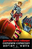 Guardian Force Roboman Complete Collection, Adrian J Watts, 0980763320